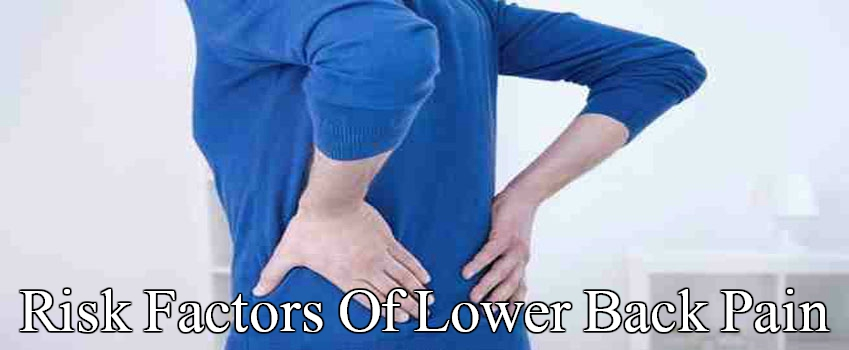 Lower Back Pain Risk Factors