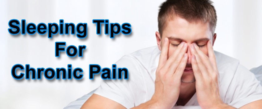 Sleeping Tips For Patients With Chronic Pain