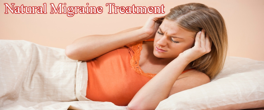 Natural Migraine Treatment – Live Pain Free With No Side Effects