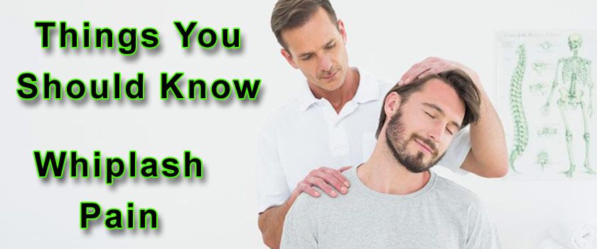 Things You Should Know About Whiplash Pain