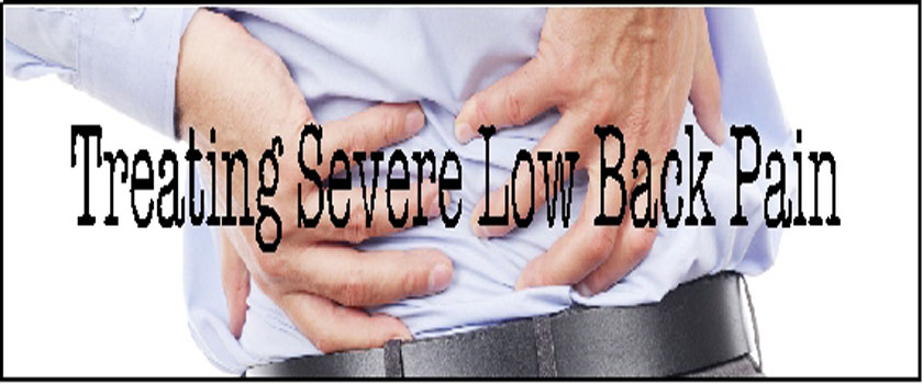 Treating Severe Low Back Pain