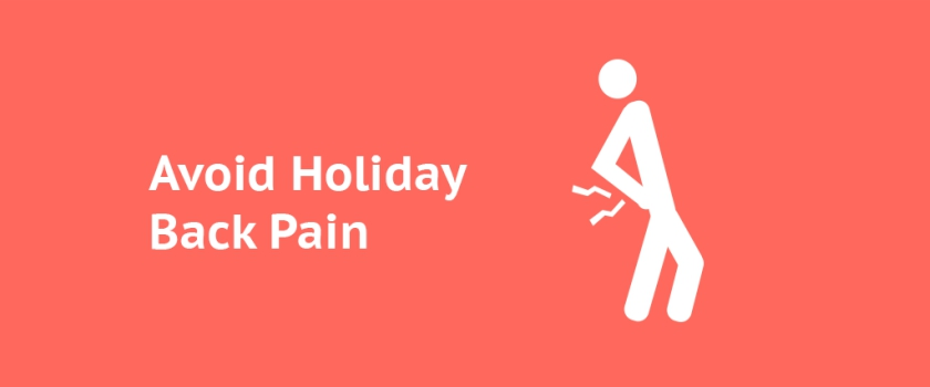 Ways to Handle the Holidays and Back Pain