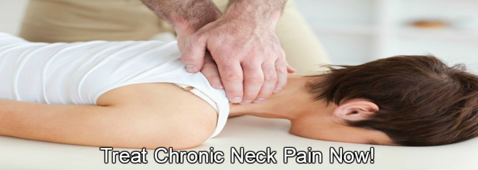 Treat Chronic Neck Pain Fast
