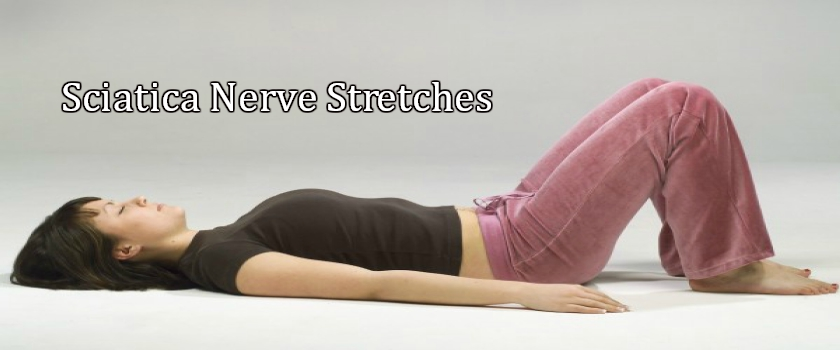 Sciatica Nerve Stretches for Lower Back Pain