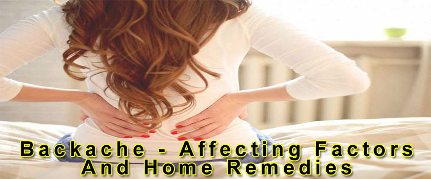 Backache – Affecting Factors and Home Remedies