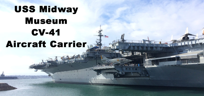 San Diego Down Town USS Midway Museum