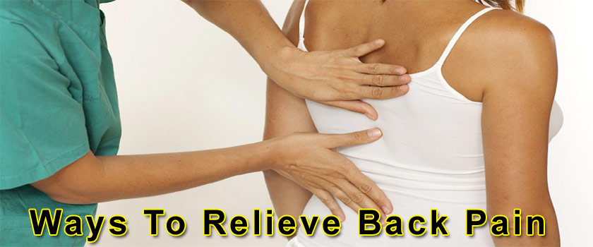 Natural Ways To Relieve Back Pain Today